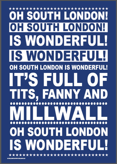 Millwall Oh South London poster unframed
